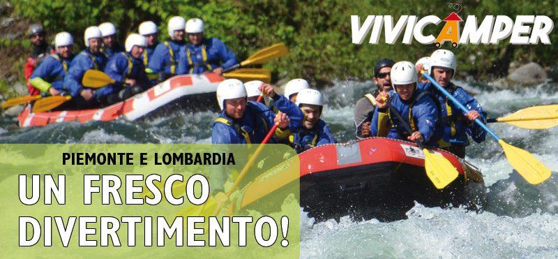 Rafting, un fresco divertimento! Piemonte e Lombardia