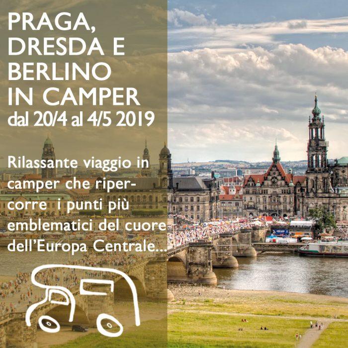 Praga Dresda Berlino in Camper – Aprile 2019