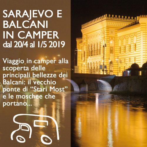 Sarajevo e Balcani in Camper – Aprile 2019