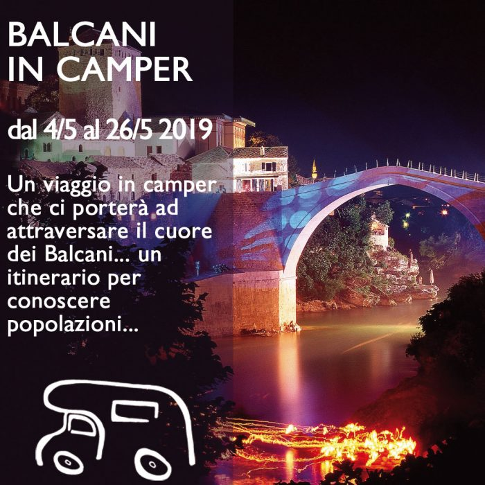 Balcani in Camper – Maggio 2019