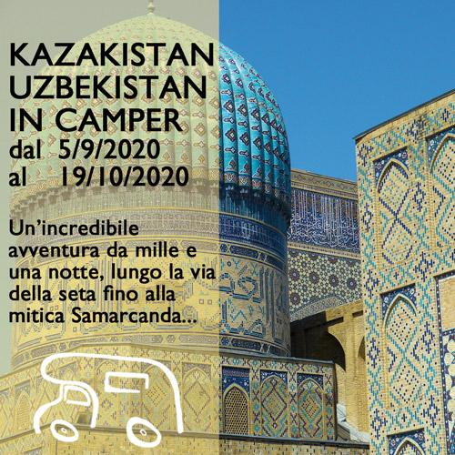 Kazakistan e Uzbekistan fino a Samarcanda