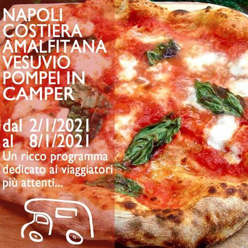 Napoli, Costiera Amalfitana, Vesuvio, Pompei e Capri in Camper – Gennaio 2021