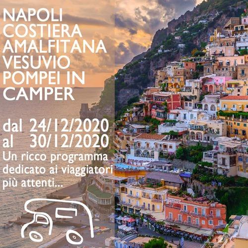 Napoli, Costiera Amalfitana, Vesuvio, Pompei e Capri in Camper – Dicembre 2020