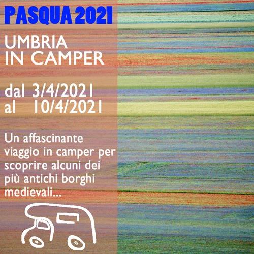 Umbria in Camper – Pasqua 2021
