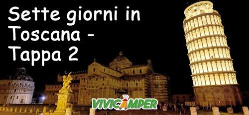 Sette giorni in Toscana – Tappa 2