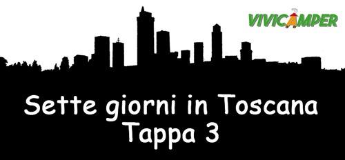 Sette giorni in Toscana – Tappa 3