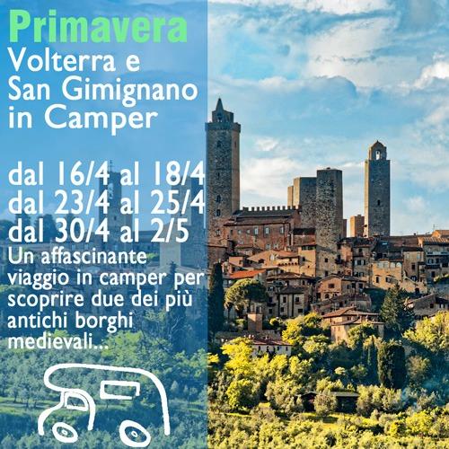 Volterra e San Gimignano in Camper